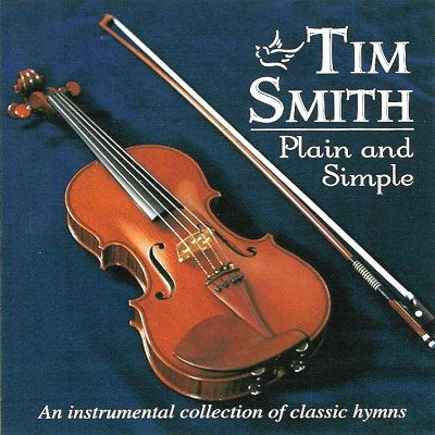 "TIM SMITH ""PLAIN AND SIMPLE"" 1999 TRS 7001"