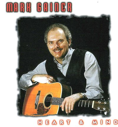 "MARK GAINER ""HEART & MIND"" 1999 MARK GAINER 2"